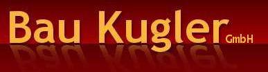 Bau Kugler GmbH Undorf